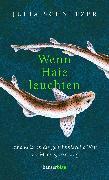 Cover-Bild zu Schnetzer, Julia: Wenn Haie leuchten (eBook)
