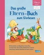 Cover-Bild zu Maar, Paul: ELTERN-Bücher: Das große ELTERN-Buch zum Vorlesen