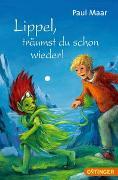 Cover-Bild zu Maar, Paul: Lippel, träumst du schon wieder!