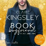 Cover-Bild zu Kingsley, Claire: Book Boyfriend: Alex und Mia - Bookboyfriends Reihe, (Ungekürzt) (Audio Download)