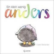 Cover-Bild zu Alexander, Claire: Ein klein wenig anders