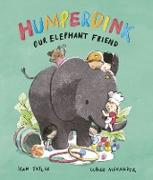 Cover-Bild zu Taylor, Sean: Humperdink Our Elephant Friend (eBook)
