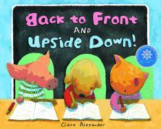 Cover-Bild zu Alexander, Claire: Back to Front and Upside Down!