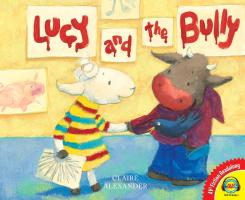Cover-Bild zu Alexander, Claire: Lucy and the Bully