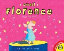 Cover-Bild zu Alexander, Claire: Small Florence, Piggy Pop Star