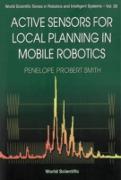 Cover-Bild zu Active Sensors For Local Planning In Mobile Robotics (eBook) von Penelope Probert Smith, Smith