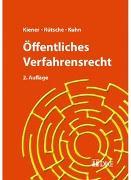 Cover-Bild zu Kiener, Regina: Öffentliches Verfahrensrecht
