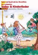 Cover-Bild zu Die schönsten Volks- und Kinderlieder von Magolt, Marianne (Hrsg.)