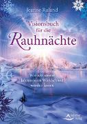 Cover-Bild zu Ruland, Jeanne: Visionsbuch für die Rauhnächte