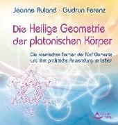 Cover-Bild zu Ruland, Jeanne: Die Heilige Geometrie der platonischen Körper