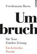Cover-Bild zu Umbruch. Die Neue Zürcher Zeitung