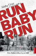 Cover-Bild zu Cruz, Nicky: Run Baby Run
