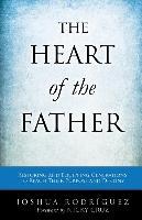 Cover-Bild zu Rodriguez, Joshua: The Heart of the Father