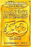Cover-Bild zu Goldstück aus Entenhausen - 50 Jahre