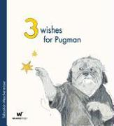 Cover-Bild zu Meschenmoser, Sebastian: 3 Wishes for Pugman