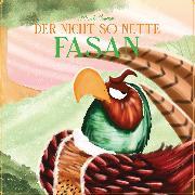 Cover-Bild zu eBook Der nicht so nette Fasan