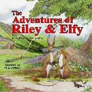 Cover-Bild zu eBook The Adventures of Riley and Elfy