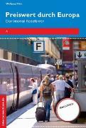 Cover-Bild zu eBook Preiswert durch Europa - Der Interrailreiseführer