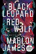 Cover-Bild zu James, Marlon: Black Leopard, Red Wolf