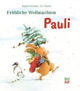 Cover-Bild zu Weninger, Brigitte: Fröhliche Weihnachten, Pauli