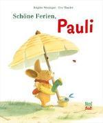 Cover-Bild zu Weninger, Brigitte: Schöne Ferien, Pauli