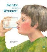 Cover-Bild zu Weninger, Brigitte: Danke, reines Wasser