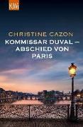 Cover-Bild zu Cazon, Christine: Kommissar Duval - Abschied von Paris (eBook)