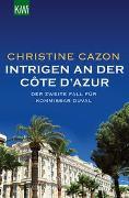 Cover-Bild zu Cazon, Christine: Intrigen an der Côte d´Azur