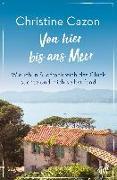 Cover-Bild zu Cazon, Christine: Von hier bis ans Meer