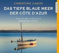Cover-Bild zu Cazon, Christine: Das tiefe blaue Meer der Côte d'Azur
