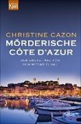 Cover-Bild zu Cazon, Christine: Mörderische Côte d´Azur (eBook)
