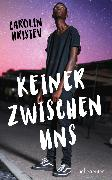 Cover-Bild zu Hristev, Carolin: Keiner zwischen uns (eBook)