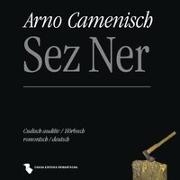 Cover-Bild zu Camenisch, Arno (Gelesen): Sez Ner
