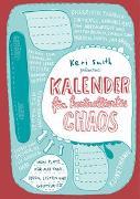 Cover-Bild zu Smith, Keri: Kalender für kontrolliertes Chaos