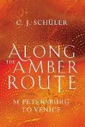 Cover-Bild zu eBook Along the Amber Route