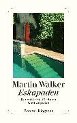 Cover-Bild zu Walker, Martin: Eskapaden (eBook)