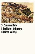 Cover-Bild zu Bille, S. Corinna: Ländlicher Schmerz (eBook)