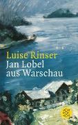Cover-Bild zu Rinser, Luise: Jan Lobel aus Warschau