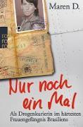 Cover-Bild zu D., Maren: Nur noch ein Mal