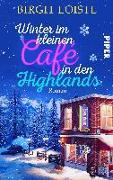 Cover-Bild zu Loistl, Birgit: Winter im kleinen Cafe in den Highlands