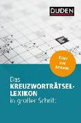 Cover-Bild zu Dudenredaktion: Das Kreuzworträtsel-Lexikon in großer Schrift