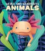 Cover-Bild zu Banfi, Cristina (Ausw.): Weird and Wonderful Animals