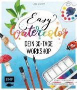 Cover-Bild zu Easy Watercolor - Dein 30-Tage-Workshop