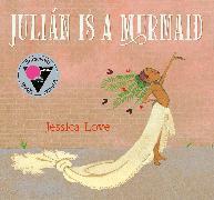 Cover-Bild zu Love, Jessica: Julián Is a Mermaid