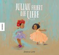 Cover-Bild zu Love, Jessica: Julian feiert die Liebe