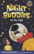 Cover-Bild zu Hetherington, Sands: Night Buddies Go Sky High
