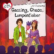 Cover-Bild zu eBook Casting, Chaos, Lampenfieber
