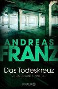 Cover-Bild zu Das Todeskreuz von Franz, Andreas