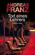 Cover-Bild zu Tod eines Lehrers von Franz, Andreas