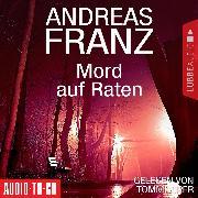 Cover-Bild zu Mord auf Raten (Gekürzt) (Audio Download) von Franz, Andreas